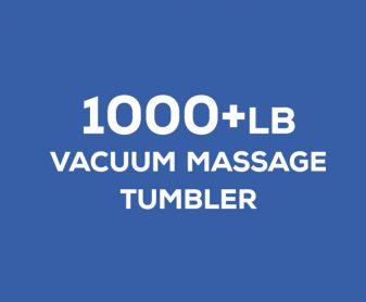 1000+ pound vacuum massage tumbler